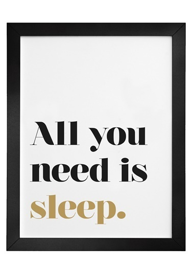 Nordbagen All You Need Is Sleep Poster Siyah